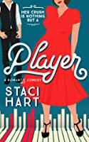 Player (Red Lipstick Coalition, #2)