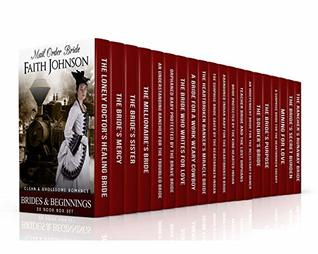 Mail Order Bride: Brides & Beginnings 20 Book Box Set (Clean and Wholesome Western Historical Romance): Special Mega Mail Order Bride Collection Box Set
