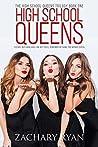 High School Queens (The High School Queens Trilogy Book 1)