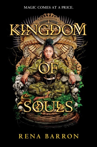 Kingdom of Souls (Kingdom of Souls, #1) by Rena Barron