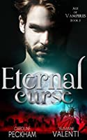 Eternal Curse (Age of Vampires Book 3)