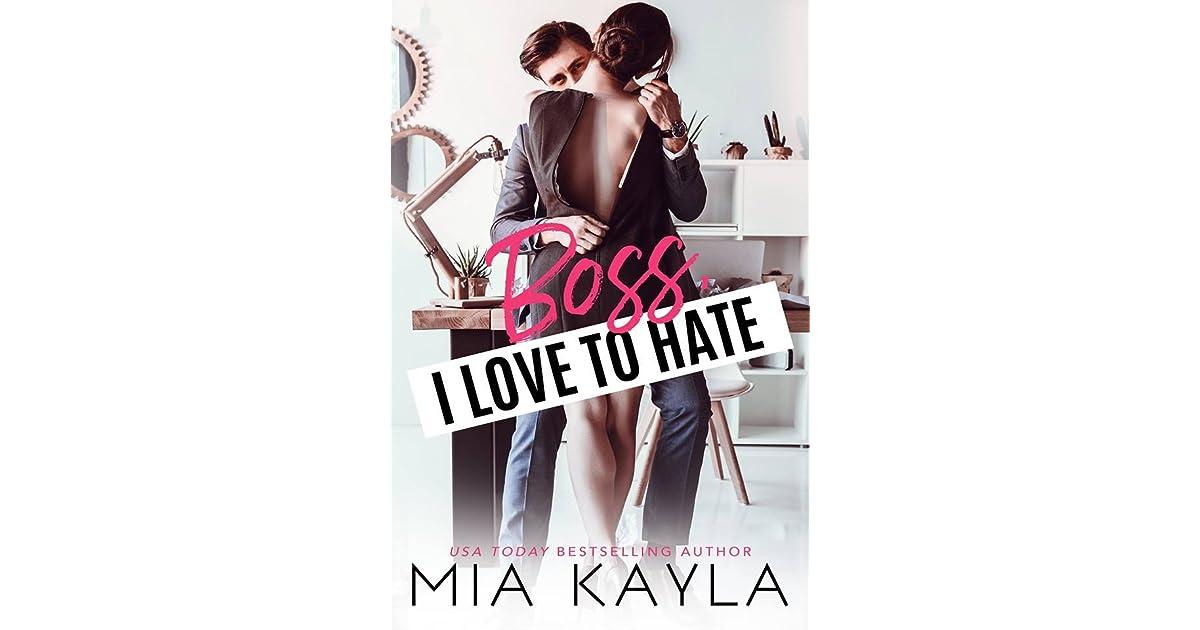 Boss I Love to Hate by Mia Kayla