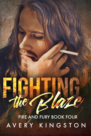 Fighting the Blaze (Fire and Fury, #4)