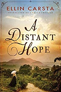 A Distant Hope (The Hansen Family Saga #1)