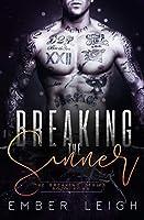 Breaking The Sinner (The Breaking Series)