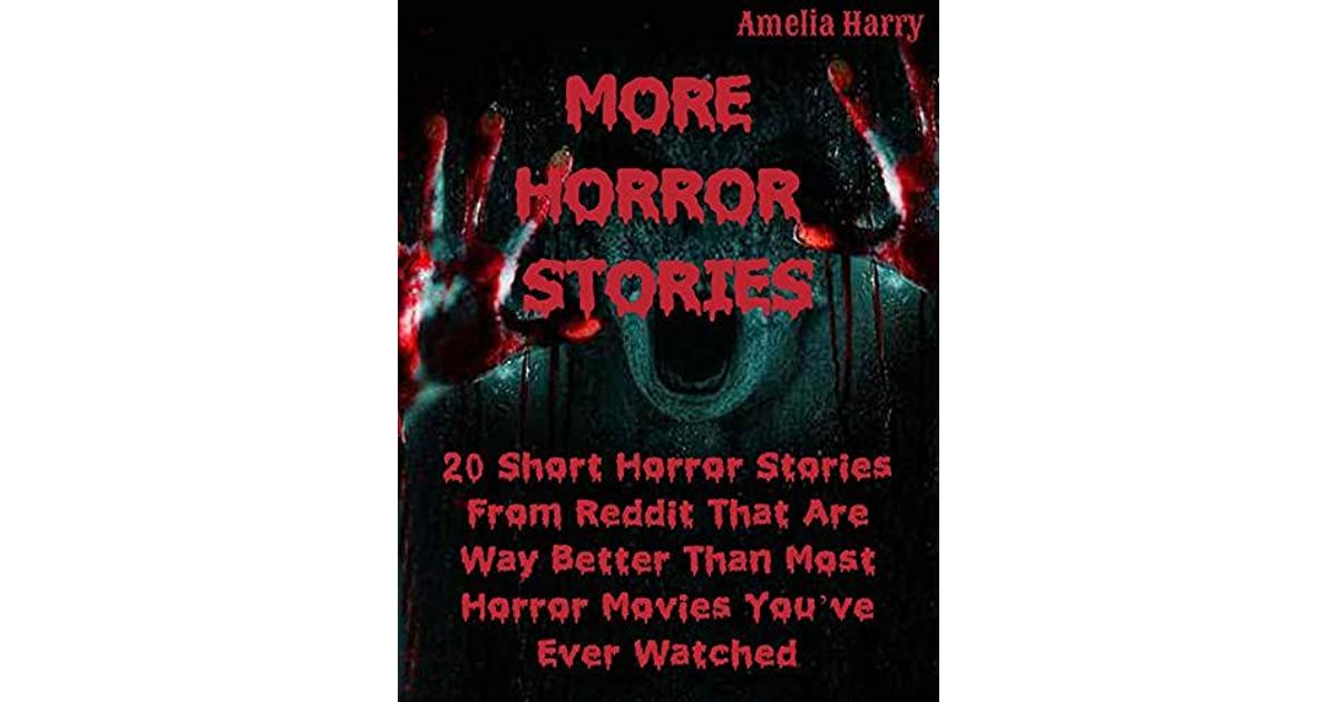 MORE HORROR STORIES BOOK: 20 Short Horror Stories From