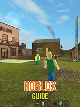 Best Roblox Guide Cool Tips Tricks Walkthrough By Rober Kuther