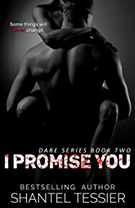 I Promise You (Dare #2)