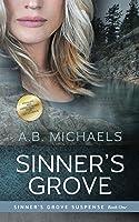 Sinner's Grove (Sinner's Grove Suspense #1)