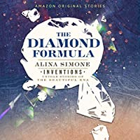 The Diamond Formula ( Inventions:Untold Stories of the Beautiful Era Collection )