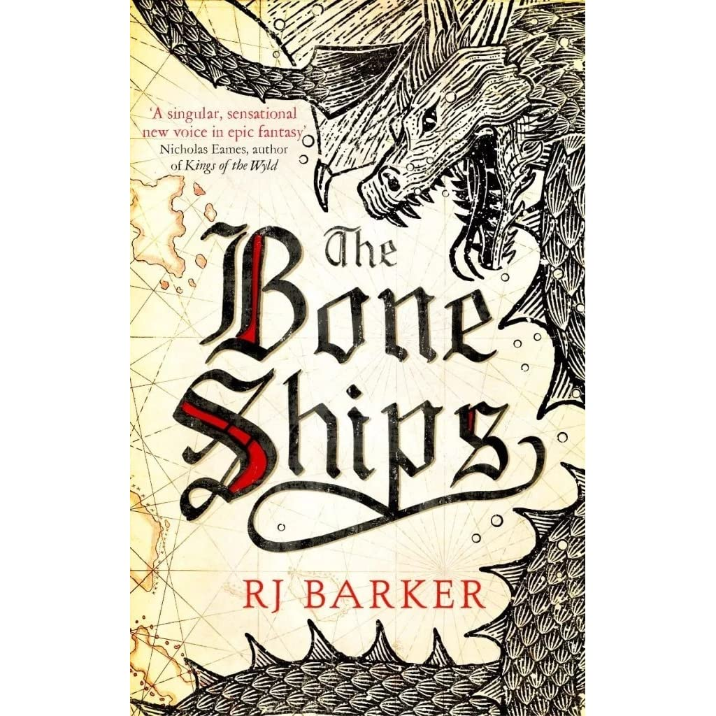 The Bone Ships (The Tide Child, #1) by R J  Barker