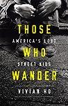 Those Who Wander:...