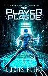The Player Plague (Capes Online, #2)