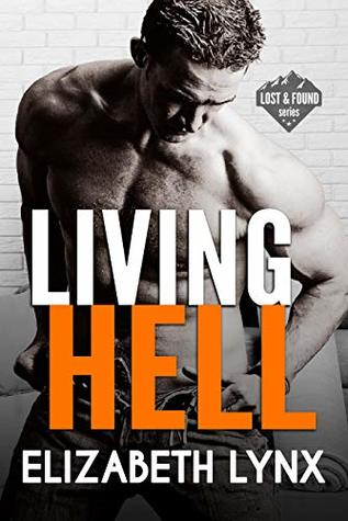 Living Hell (Lost and Found Book 2)