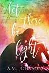 Let There Be Light (Twin Hearts, #1)