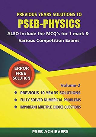 PHYSICS FOR EXAMS-BOARD & COMPETITION-Volume-2 by PSEB ACHIEVERS