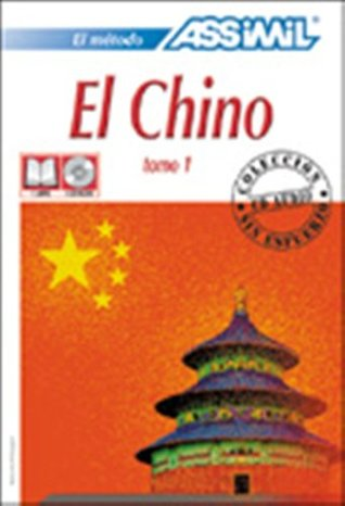 Assimil Language Courses : El Chino - Part 1 - Chinese for Spanish Speakers - Book and 4 Audio Compact Discs (Spanish and Mandarin Chinese Edition)