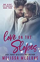 Love on the Slopes (One Night to Forever)