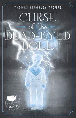 Curse of the Dead-Eyed Doll by Thomas Kingsley Troupe