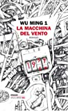 La macchina del vento ebook download free