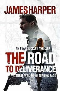 The Road To Deliverance (Evan Buckley #7)