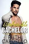 Undeniable Bachelor (Bachelor Tower #3)