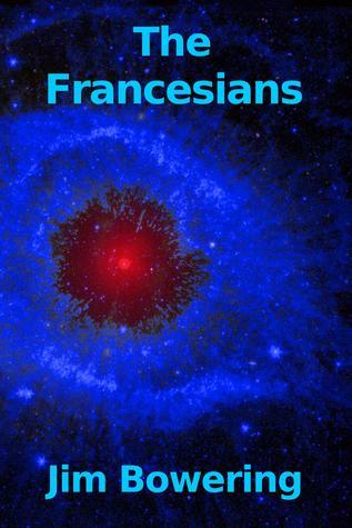 The Francesians (Green Comet, #3)