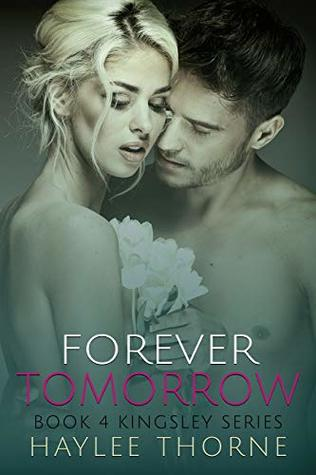 Forever Tomorrow (Kingsley series Book 4)