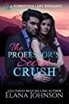 The Professor's Secret Crush (Forbidden Lake Romance #1)