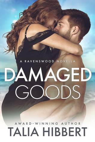 Damaged Goods (Ravenswood, #1.5)