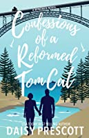 Confessions of a Reformed Tom Cat (Wingmen, #2)