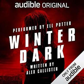Winter Dark by Alex Callister
