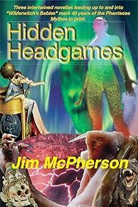 Hidden Headgames (Phantacea Phase 2, #2)