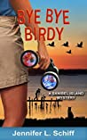 Bye Bye Birdy (Sanibel Island Mysteries #4)