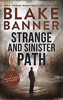 Strange and Sinister Path