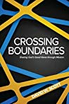Crossing Boundaries: Sharing God's Good News Through Mission