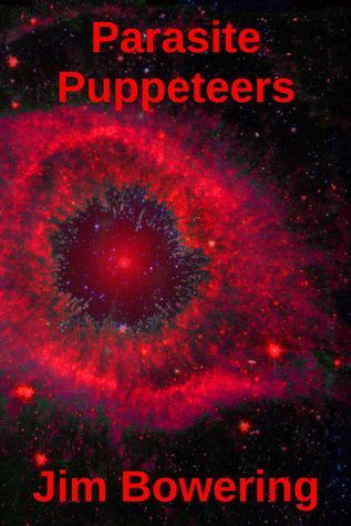 Parasite Puppeteers (Green Comet, #2)