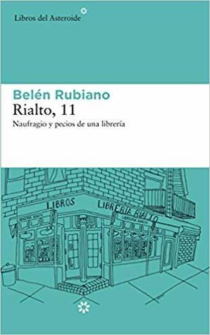 Rialto, 11: Naufragios y pecios de una librería