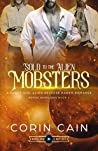 Sold to the Alien Mobsters (Rogue Aurelians #2)