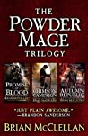 The Powder Mage Trilogy: Promise of Blood, The Crimson Campaign, The Autumn Republic