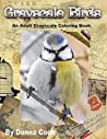 Grayscale Birds: An Adult Grayscale Coloring Book