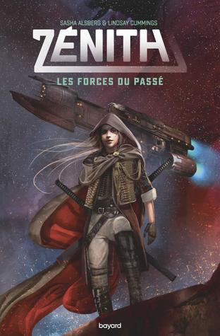 Les Forces du Passé (Zénith, #1)