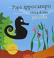 Papà Ippocampo cerca il suo piccolo