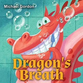 Dragon's Breath: (Children Books About Health)