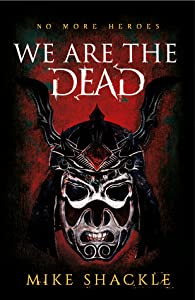 We Are the Dead (The Last War, #1)