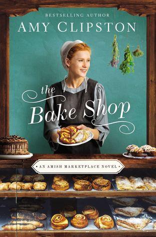 The Bake Shop (Amish Marketplace #1)