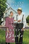 The Innkeeper's Bride by Kathleen Fuller
