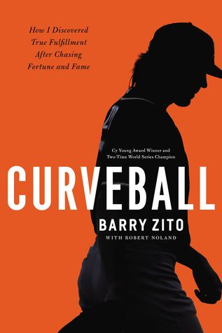 Curveball: My Story of Overcoming Ego, Finding My Purpose, and Achieving True Success