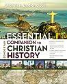 Zondervan Essential Companion to Christian History
