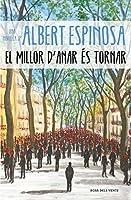 El millor d'anar és tornar (Catalan Edition)